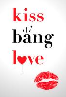 Poster voor Kiss Bang Love