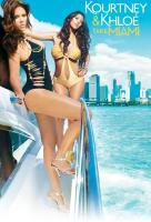 Poster voor Kourtney and Kim Take Miami