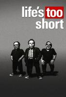 Poster voor Life's Too Short