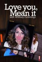 Poster voor Love You, Mean It with Whitney Cummings