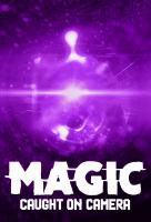 Poster voor Magic Caught on Camera