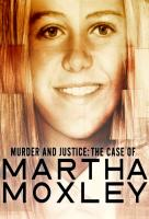 Poster voor Murder and Justice: The Case of Martha Moxley