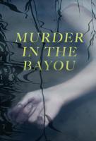 Poster voor Murder in the Bayou