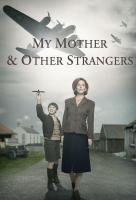 Poster voor My Mother and Other Strangers