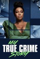 Poster voor My True Crime Story