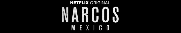 Banner voor Narcos: Mexico