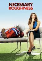 Poster voor Necessary Roughness