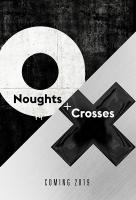 Poster voor Noughts and Crosses
