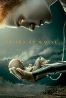 Poster voor Raised by Wolves
