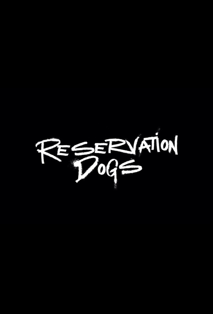 Poster voor Reservation Dogs
