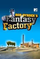 Poster voor Rob Dyrdek's Fantasy Factory