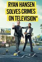 Poster voor Ryan Hansen Solves Crimes on Television