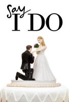 Poster voor Say I Do