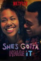 Poster voor She's Gotta Have It