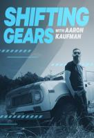 Poster voor Shifting Gears With Aaron Kaufman