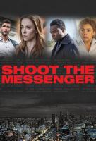 Poster voor Shoot the Messenger