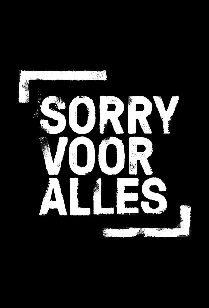 Poster voor Sorry voor Alles (NL)