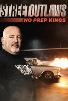 Poster voor Street Outlaws: No Prep Kings