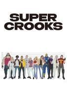 Poster voor Super Crooks