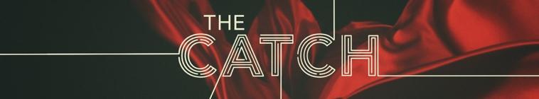 Banner voor The Catch
