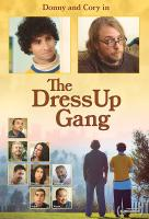 Poster voor The Dress Up Gang