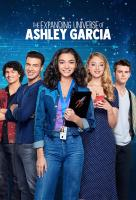 Poster voor The Expanding Universe of Ashley Garcia