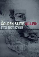 Poster voor The Golden State Killer: It's Not Over