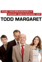 Poster voor The Increasingly Poor Decisions of Todd Margaret