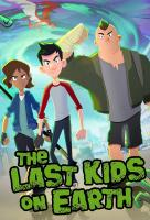 Poster voor The Last Kids on Earth