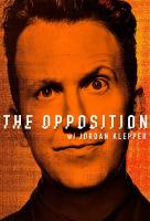 Poster voor The Opposition with Jordan Klepper