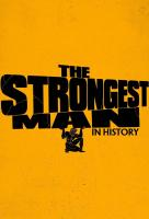 Poster voor The Strongest Man in History