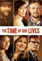Poster voor The Time of Our Lives