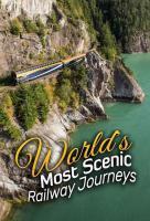 Poster voor The World's Most Scenic Railway Journeys