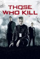 Poster voor Those Who Kill