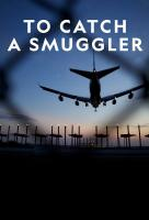 Poster voor To Catch a Smuggler