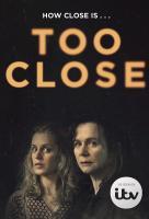 Poster voor Too Close