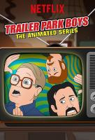 Poster voor Trailer Park Boys: The Animated Series