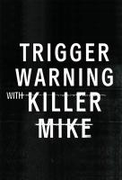Poster voor Trigger Warning with Killer Mike