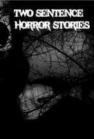 Poster voor Two Sentence Horror Stories