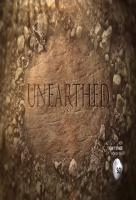 Poster voor Unearthed (2016)