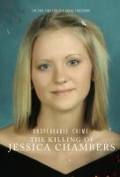 Poster voor Unspeakable Crime: The Killing of Jessica Chambers