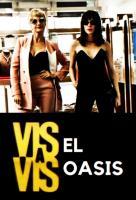 Poster voor Vis a vis: El oasis