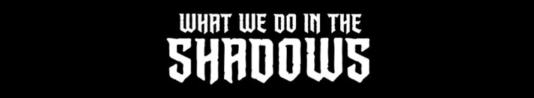 Banner voor What We Do in the Shadows