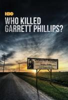 Poster voor Who Killed Garrett Phillips?
