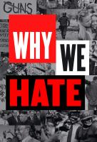 Poster voor Why We Hate