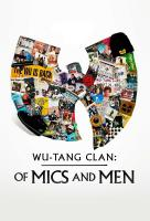 Poster voor Wu-Tang Clan: Of Mics and Men